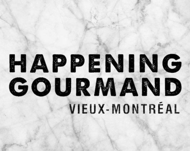 Le 12e Happening Gourmand de Montréal : 5 raisons d'y participer
